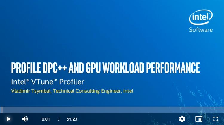 DPC++ と GPU ワークロードのパフォーマンスをプロファイルするウェビナー